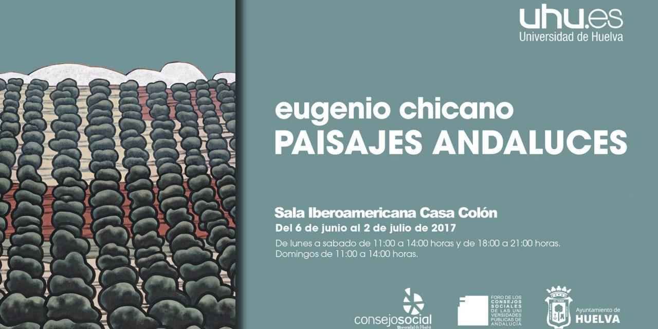 El Consejo Social traerá a la Casa Colón ´Paisajes andaluces´, exposición de Eugenio Chicano